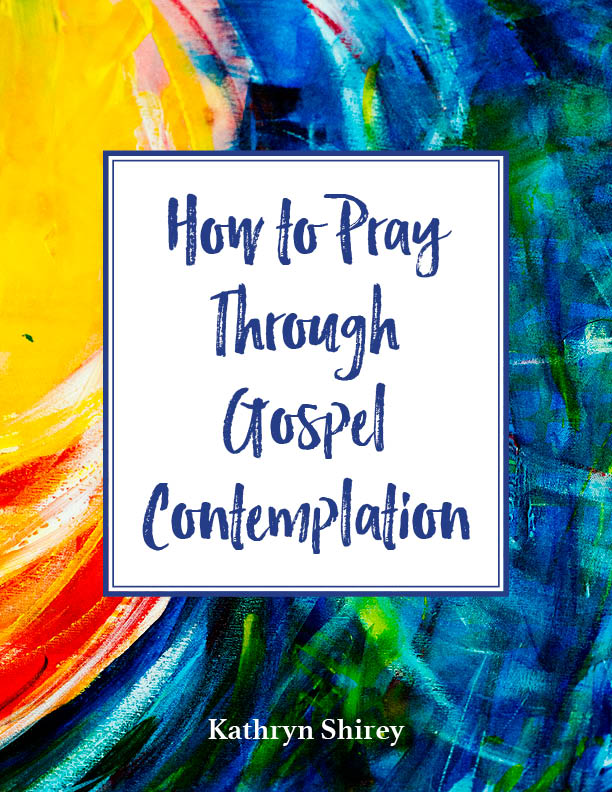 How to Pray Gospel Contemplation study guide